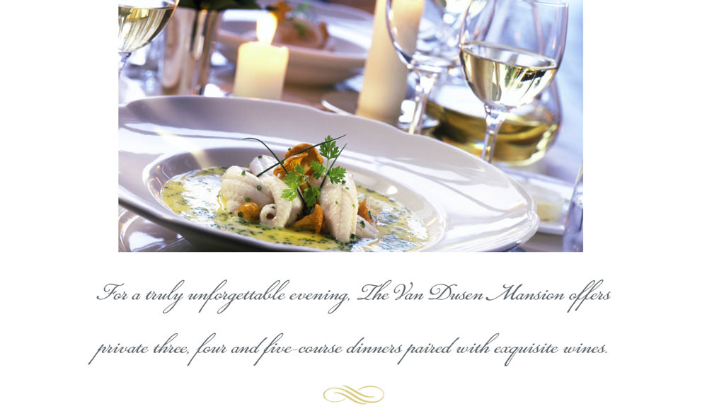 For A Truly Unforgettable Evening The Van Dusen Mansion Offers Private Three Four And